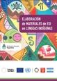 Elaboración de materiales de ESI en lenguas indígenas