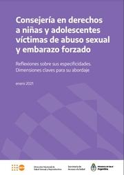Consejería en derechos a niñas y adolescentes víctimas de abuso sexual y embarazo forzado