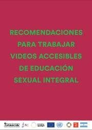 Recomendaciones para trabajar videos accesibles de Educación Sexual Integral